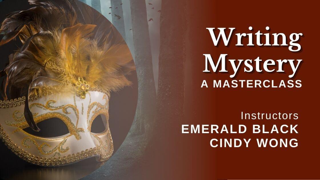 Writing Mystery Masterclass Cindy Wong Emerald Blake