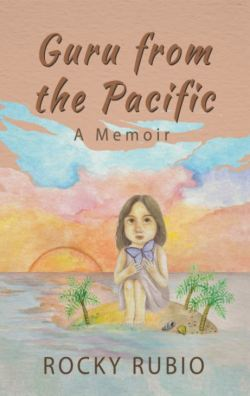 Guru from the Pacific | Rocky Rubio | Memoir | Paperback