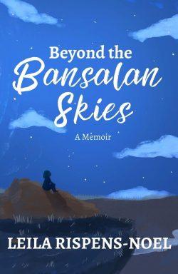 Beyond the Bansalan Skies