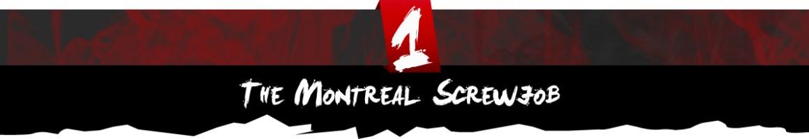 The Montreal Screwjob