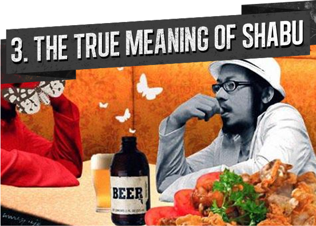 3. THE TRUE MEANING OF SHABU