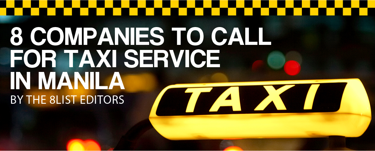 8 Companies to Call For Taxi Service in Manila