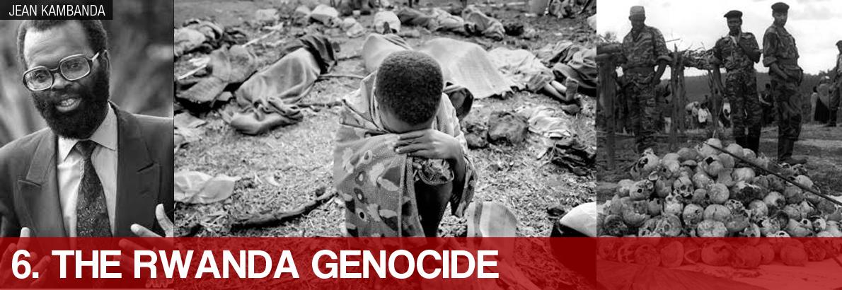 6. The Rwanda Genocide