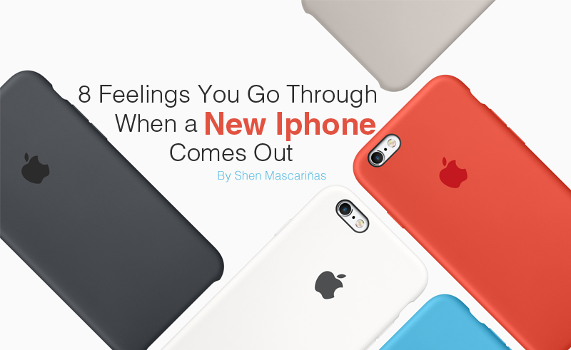 when does new iphone come out 8 feelings you experience when a new iphone comes out 19588