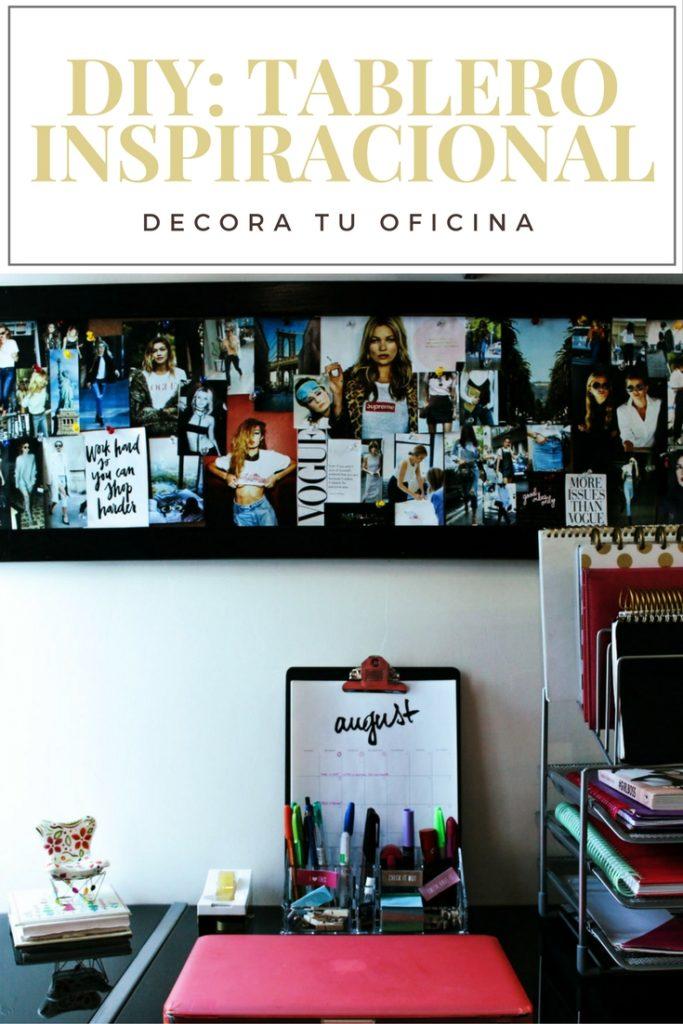 DIY: tablero inspiracional. Decora tu cuarto.