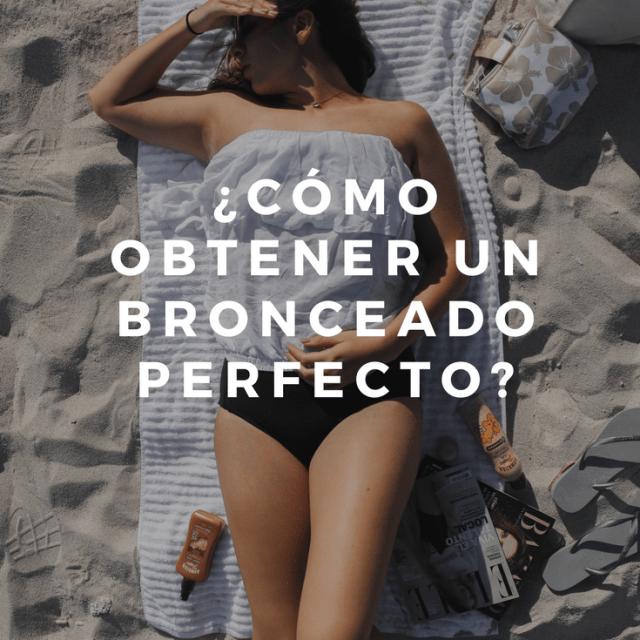 Cómo obtener un bronceado perfecto en verano en 8vaavenida.com