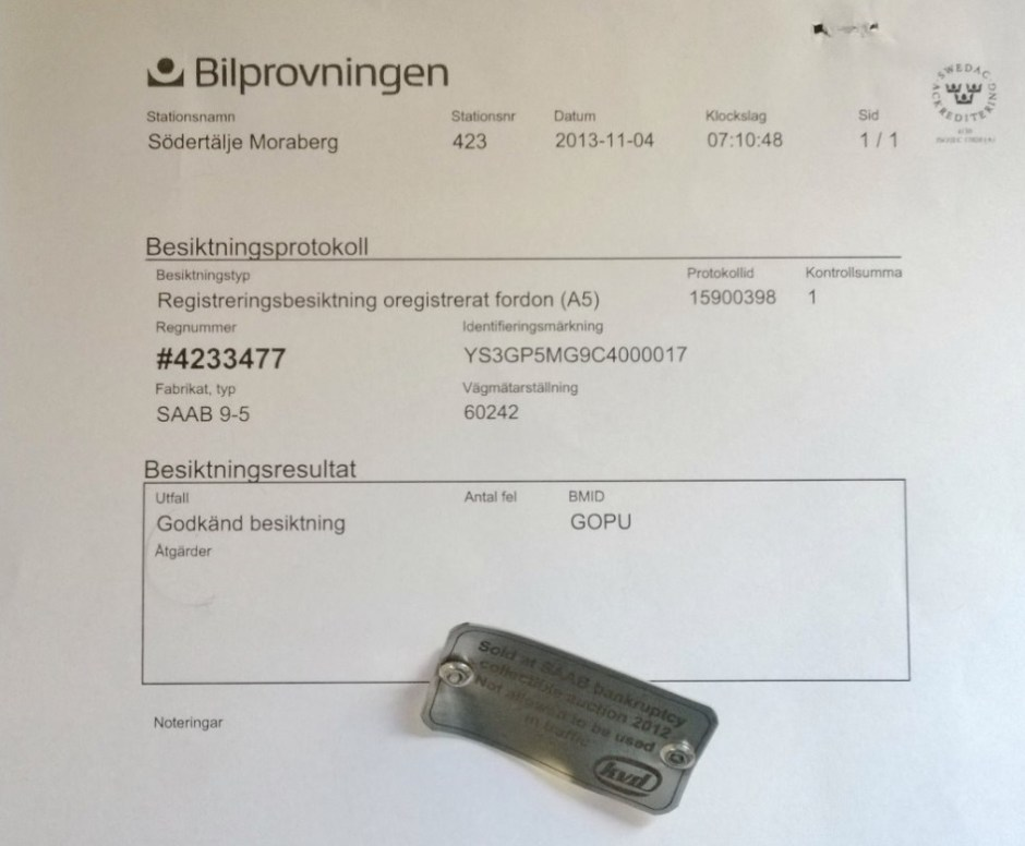 "The proof that ""the impossible"" is in fact possible: the approval from inspection agency Bilprovningen"