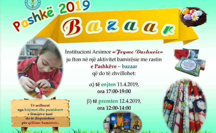 Pashkë 2019 ~ Bazaar bamirësie
