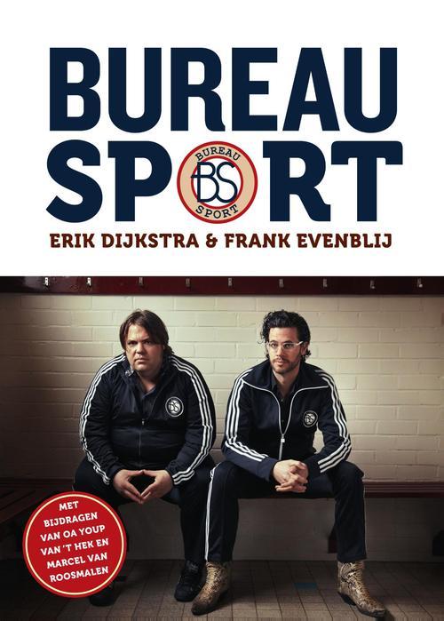 Bureau Sport - Erik Dijkstra, Frank Evenblij - ebook