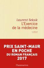 L'Exercice de la médecine Livre de Laurent Seksik