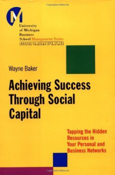 Achieving Success Through Social Capital - Book Cover