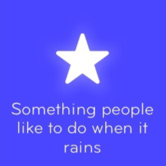 Something people like to do when it rains 94
