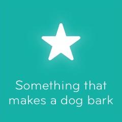 Something that makes a dog bark 94