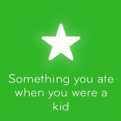 Something you ate when you were a kid 94
