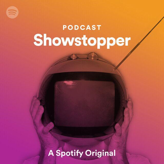 Spotify Showstopper Podcast image