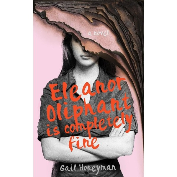 How 13 designers reimagined 2017 s best selling book covers   99designs    Eleanor Oliphant is Completely Fine    redesigned