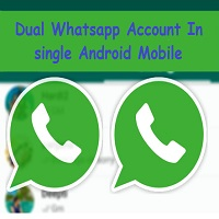 Dual Whatsapp Account In Single Android Mobile