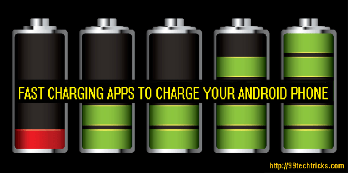 Fast Charging Apps To Charge Your Android Phone