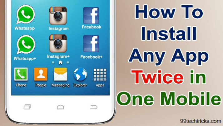 How To Install Single App Twice In Android