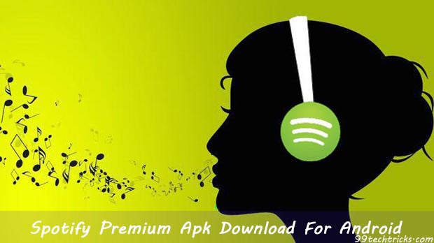 Spotify Premium Apk Download for Android Latest Version