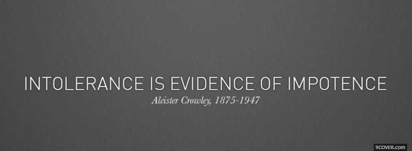 Image of: Timeline Intolerance Evidence Impotence Quote Cover Photo 9cover Intolerance Evidence Impotence Quote Photo Facebook Cover