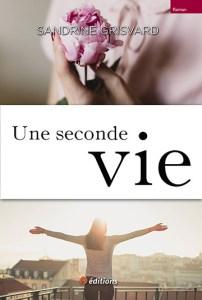 9editions-livre-sandrine-grisvard-seconde-vie-001