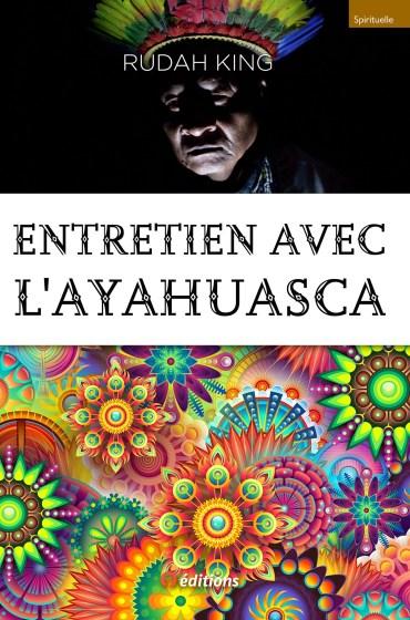 9editions-livre-rudah-king-entretien-ayahuasca-001