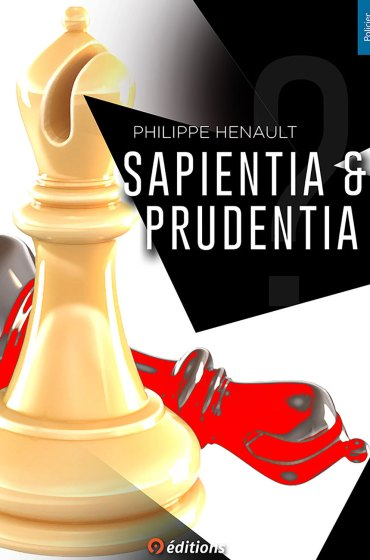 9 EDITIONS HENAULT PHILIPPE Sapientia & Prudentia 1500 PX FRONT