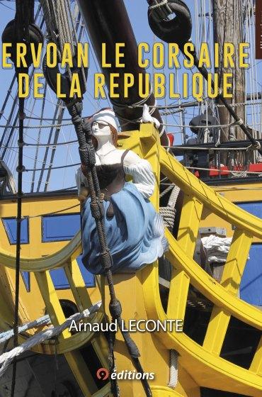 9editions-LIVRE-Arnaud-LECONTE-ERVOAN-LE-CORSAIRE-DE-LA-REPUBLIQUE-FRONT