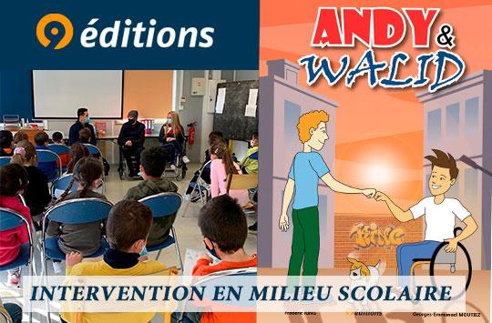 ANDY & WALID action de sensibilisation au handicap en milieu scolaire
