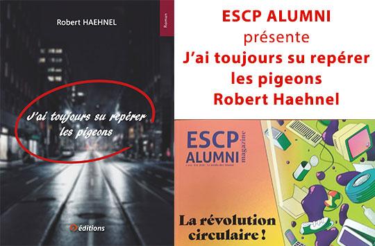 9 EDITIONS ARTICLE ESCP ALUMNI ROBERT HAEHNEL