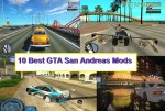 Top 10 GTA San Andreas Mods