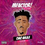Mfactor - Omo Alhaji ft. Ycee (Cover)