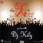 DJ Kilz - X-16 Mix