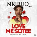 NkiruQ - Love Me Sotee