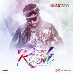 Bemoza - Don't Rush