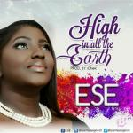 MP3 : Ese - High In All The Earth
