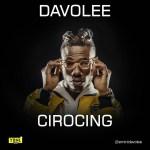 MP3 : Davolee - Cirocing