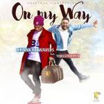 MP3 : Frank Edwards ft. Tim Godfrey - On My Way
