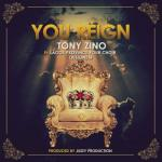 MP3 : Tony Zino - You Reign