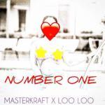 MP3 : Masterkraft - Number One Ft Loo Loo