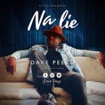MP3 : Dave Peezo - Na Lie