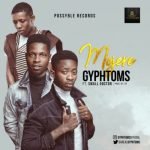 MP3 : Gyphtoms x Small Doctor - Mojere