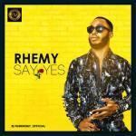 MP3 : Rhemy - Say Yes