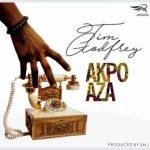 MP3 : Tim Godfrey - Akpo Aza