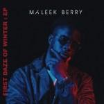 Lyrics: Maleek Berry - Own It