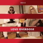MP3 : May D - Love Overdose