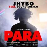 MP3: Jhybo Ft. Sound Sultan - Para