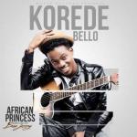 Music: Korede Bello - African Princess (Prod. Don Jazzy)