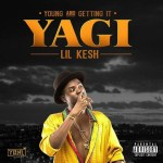 MP3: Lil Kesh – FSU (F**k S**t Up)
